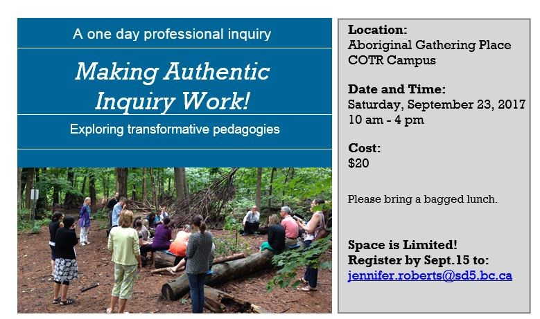 Making Authentic Inquiry Work