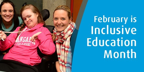 February is Inclusive Education Month!