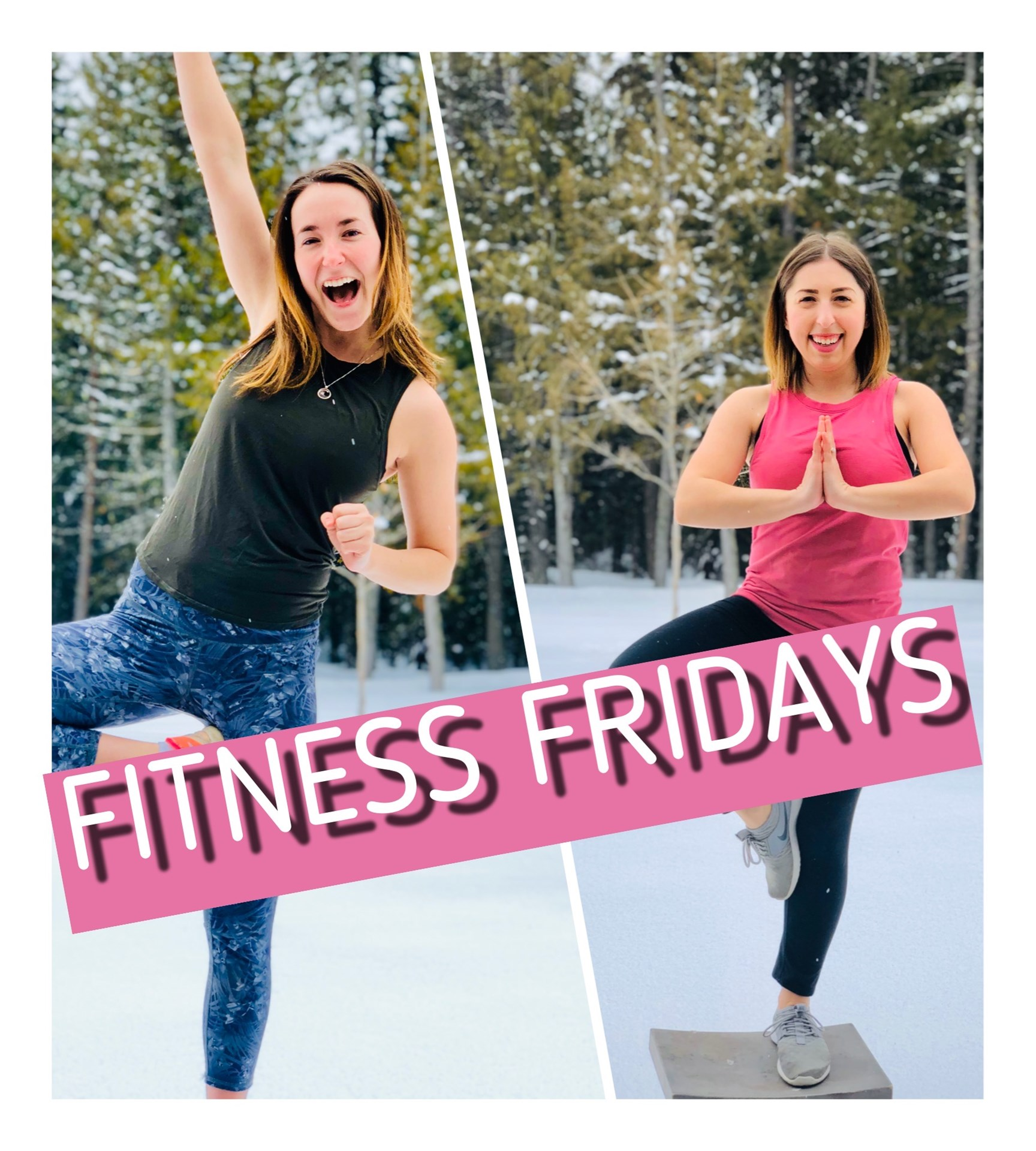 Fitness Fridays with Miss. Stremecki and Miss. McMullan